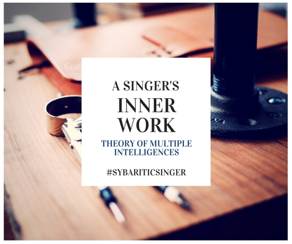 A Singer's Inner Work | Multiple Intelligences | Sybaritic Singer