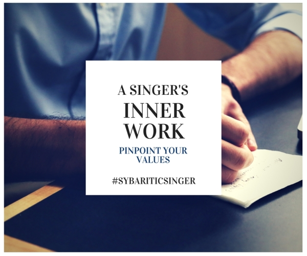 A Singer's Inner Work | Pinpoint Your Values